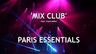 Mix Club (Paris Essentials)