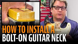 Watch the Trade Secrets Video, How to install a bolt-on neck