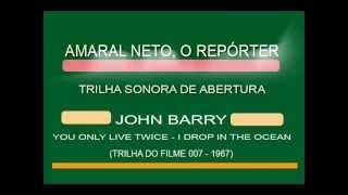 AMARAL NETO, O REPÓRTER TRILHA SONORA DE ABERTURA DO