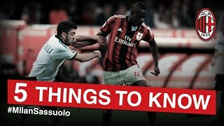 AC Milan-Sassuolo: 5 things to know | AC Milan Official
