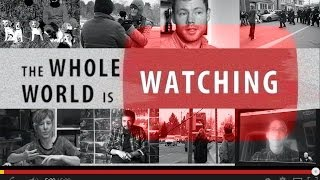 The Whole World Is Watching - Documentary Film