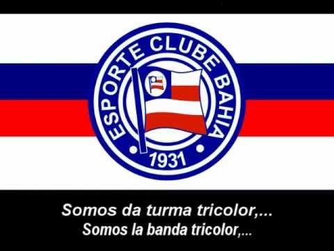 Hino do Bahia (Letra) - Himno de Esporte Clube Bahia