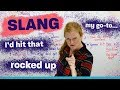 Learn this English slang for 2018 go to hit it rock up