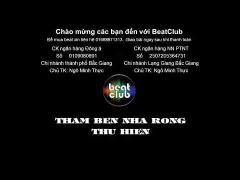 Tham ben nha rong beat Thu Hien - Thăm bến nhà rồng beat Thu Hiền
