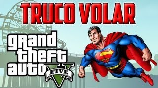 TRUCO GTA V| VOLAR COMO SUPERMAN| CHEAT SKYDRIVE