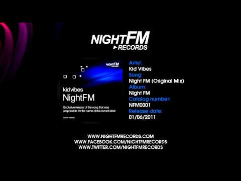 Kid Vibes - Night FM (Original Mix)