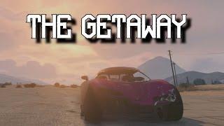 The Getaway - Grand Theft Auto 5