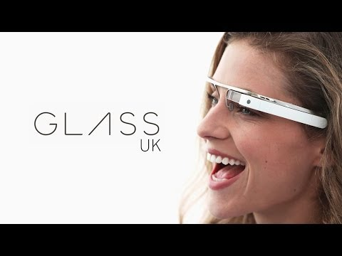 Google Glass UK Launch Opinion