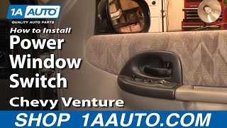 How To Install Replace Power Window Switch Chevy Venture