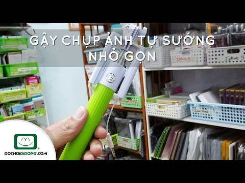 Trên tay Gậy chụp ảnh tự sướng nhỏ gọn - Đồ Chơi Di Động .com