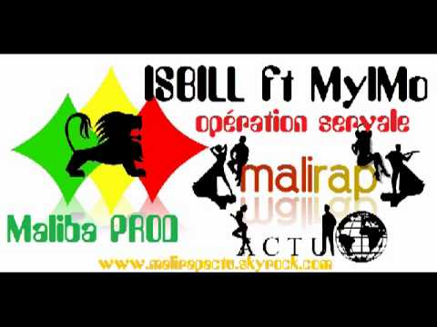Issbill ft Mylmo  operation serval