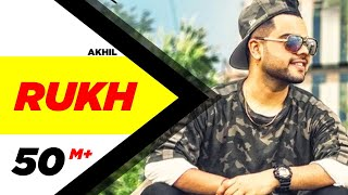 Akhil : Rukh Official Song | BOB | Sukh Sanghera | Latest Punjabi Song 2017 | Speed Records