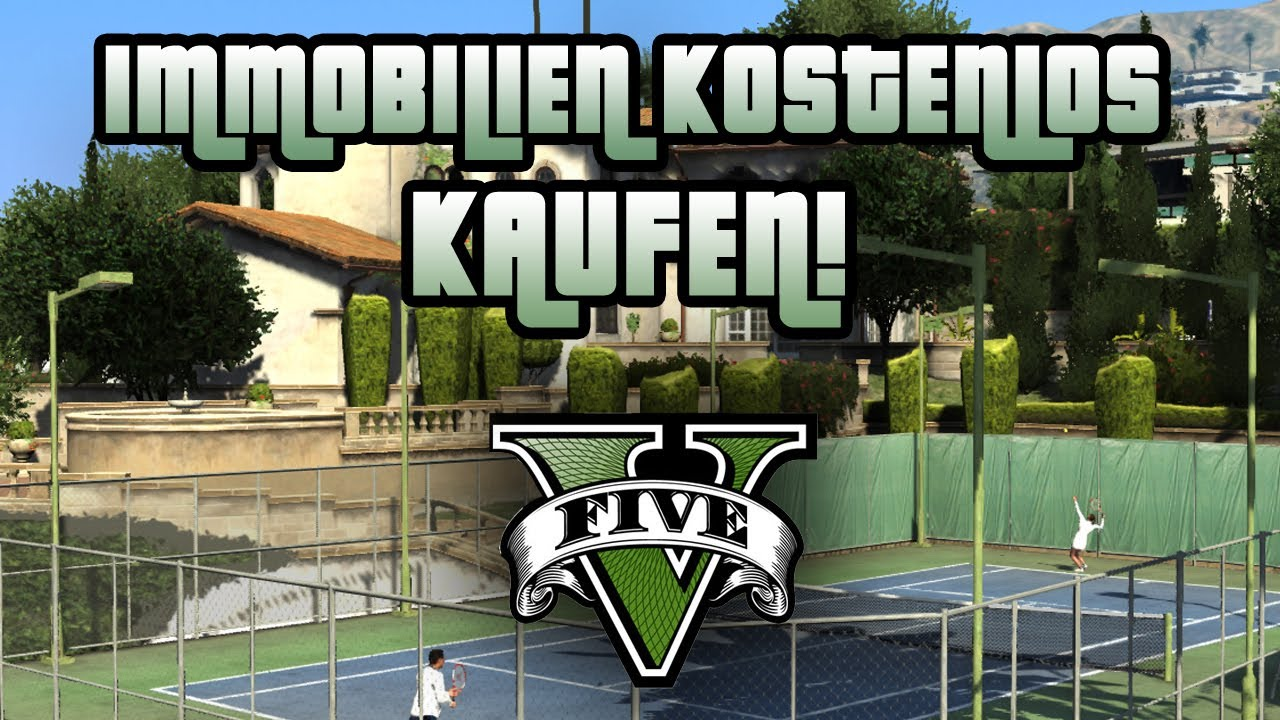 gta 5 immobilien kostenfrei kaufen grand theft auto. Black Bedroom Furniture Sets. Home Design Ideas