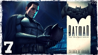 Batman: The Telltale Series. #7: Дети Аркхема.