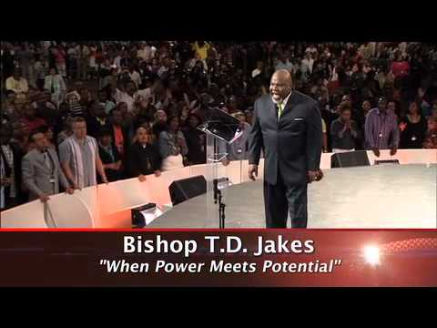 When Power Meets Potential - Bishop Jakes