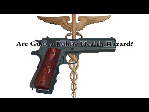 Are Guns a Public Health Hazard?