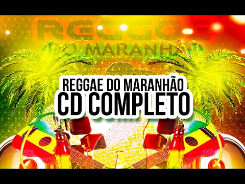 REGGAE DO MARANHÃO - CD COMPLETO