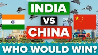 India vs China - Who Would Win? Military Comparison