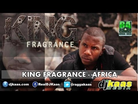 King Fragrance - Africa (February 2014) Rural Area Productions | Reggae
