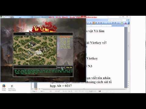 Hướng dẫn đặt tên nhân vật Võ Lâm bằng Vietkey 2000
