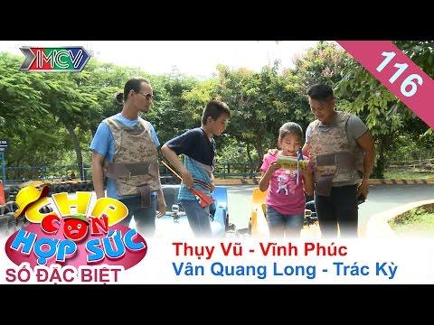 Vân Quang Long hài hước đua xe địa hình cùng Thụy Vũ | CHA CON HỢP SỨC | Tập 116 | 24/09/2016