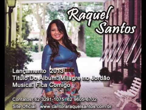 Raquel Santos Fica Comigo Lançamento 2013
