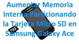 Particionar Tarjeta SD En Galaxy Ace (Android)