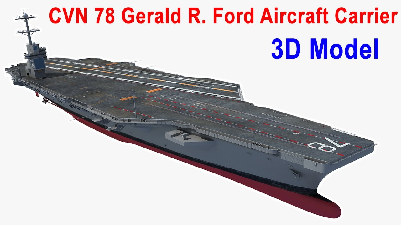 uss gerald r ford aircraft carrier cvn 78 3d model youtube. Cars Review. Best American Auto & Cars Review