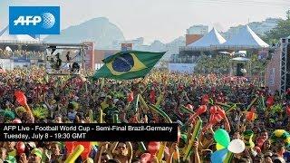 AFP Live Football World Cup Semi-Final Brazil