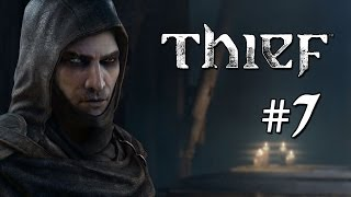Thief Gameplay Walkthrough Part 7 - Dirty Secrets: Prologue #2 (Xbox One/PS4/PC)