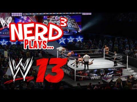 Nerd³ Plays... WWE '13