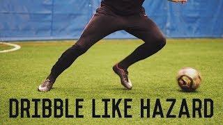 How To Dribble Like Eden Hazard | 5 Easy Dribbling Moves Tutorial