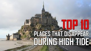 Top 10 Places That Disappear During High Tides