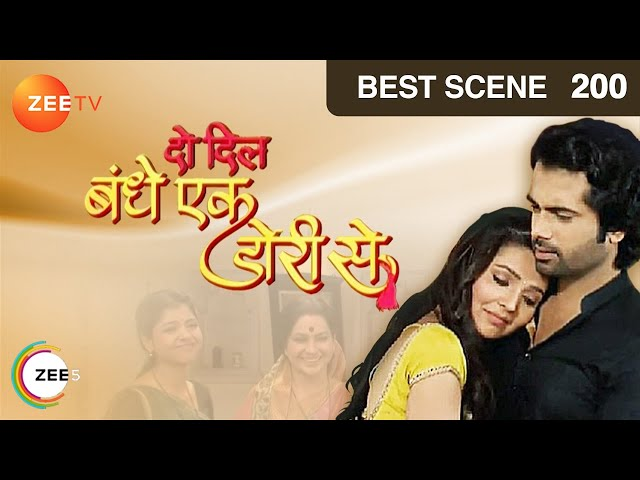 Do Dil Bandhe Ek Dori Se - Episode 200 - Best Scene