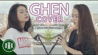 GHEN (Min x Erik) - Cover by Ngọc Nguyên x Yến Nhi | PHIM CẤP 3