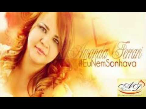 Amanda Ferrari - Brilhando no vale