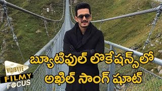 Akhil Busy With Song Shoot in Europe and Audio to Release on 20th September