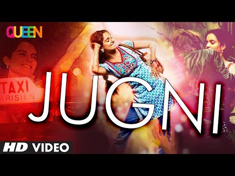 Queen: Jugni Video Song  Amit Trivedi  Kangana Ranaut