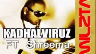 Stolen MY Heart Kadhalviruz Ft Shreema ( Tamil Rnb