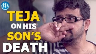 Teja talks about his son's death