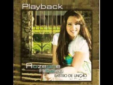 PLAYBACK Rozeane Ribeiro Jeová Rafah I Cd: Rastro de Unção