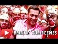 Behind the scenes: Salman Khan in Selfie Le Le Re song..