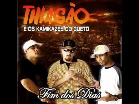 Thiagão e os Kamikazes do Gueto - Vale Apena Ouvir Denovo