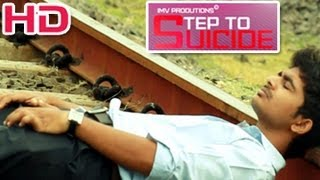 Step To Suicide A Short Film