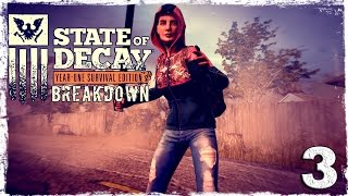 State of Decay YOSE. BREAKDOWN DLC #3: С огоньком.