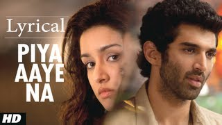 """Piya Aaye Na"" Aashiqui 2 Full Song With Lyrics Aditya"