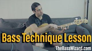 Bass Technique Lesson
