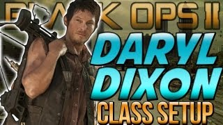 "BO2 ""DARYL DIXON"" - Class Setup ""THE WALKING DEAD"" (Black Ops 2) ""Call of Duty"""