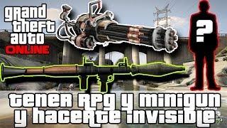 GTA V Online Tener RPG Y Minigun Y Hacerte Invsible