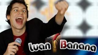 Hao123-Luan Banana | Paródia Luan Santana - Meteoro